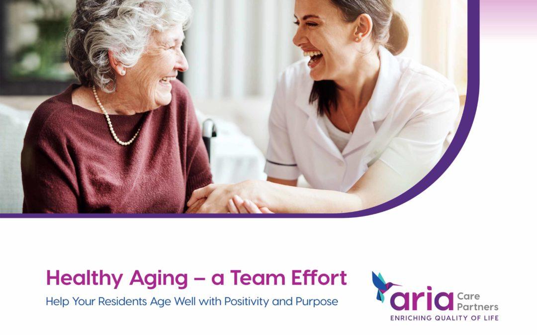 Healthy Aging – a Team Effort